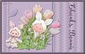 Easter11 16Thanks, Bonnie