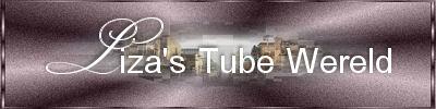 Liza Tube Wereld