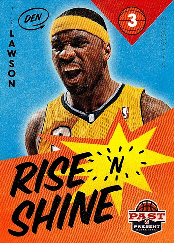 2012-13 Past & Present Rise 'N Shine #077 (1)